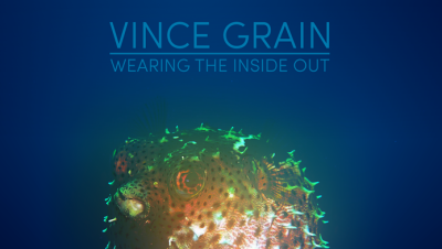 Vince Grain - Wearing The Inside Out [dG-CAST028]