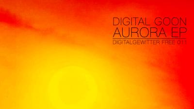 Digital Goon / Vince Grain - Aurora EP [dG-FREE011]